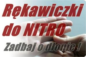 Rękawiczki do nitro - zadbaj o dłonie