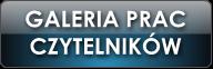 GALERIA PRAC CZYTELNIKOW