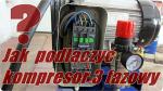 Jak podłączyć kompresor 3 fazowy MAKTEK SKY 100